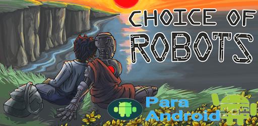 Choice of Robots