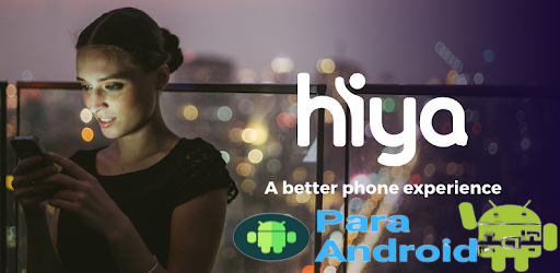 Hiya – Call Blocker, Fraud Detection & Caller ID