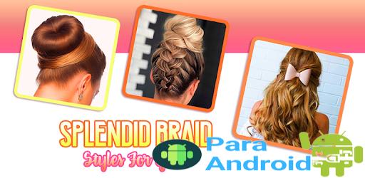 Splendid Braid Hairstyles step by step -Girls Apps