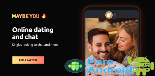 Dating and Chat – Maybe you