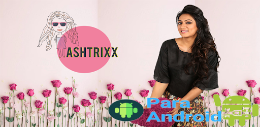 Ashtrixx – The tips and tricks app