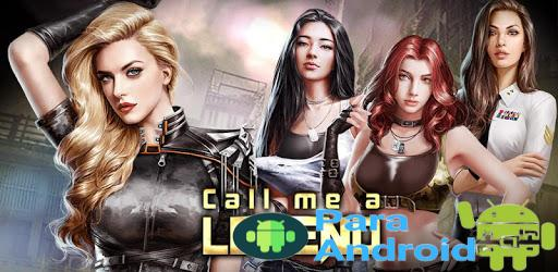 Call me a Legend – Game of Battle & Love