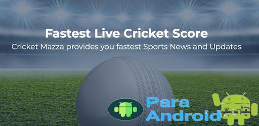 Cricket Mazza 11 Live Line & Fastest Score
