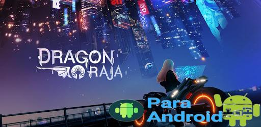 Dragon Raja – Apps on Google Play