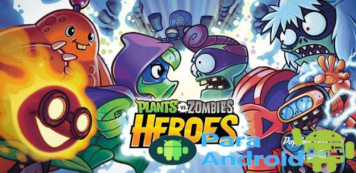 Plants vs. Zombies™ Heroes – Apps on Google Play