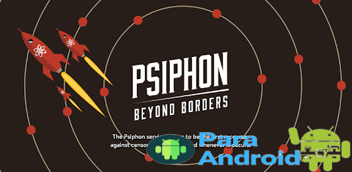 Psiphon Pro – The Internet Freedom VPN