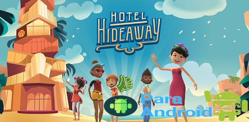 Hotel Hideaway – Virtual Reality Life Simulator