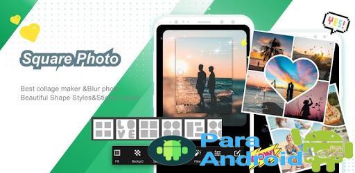 Square Pic Photo Editor – Collage Maker Photo Blur