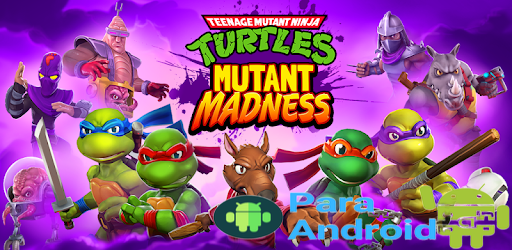 TMNT: Mutant Madness – Apps on Google Play