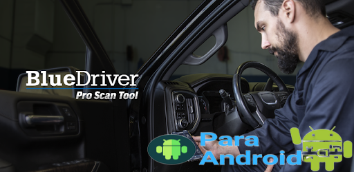 BlueDriver OBD2 Scan Tool – Apps on Google Play