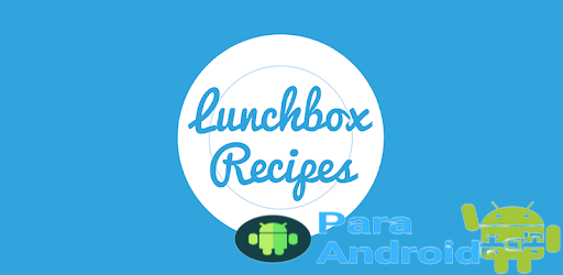 Lunchbox Recipes – Apps on Google Play