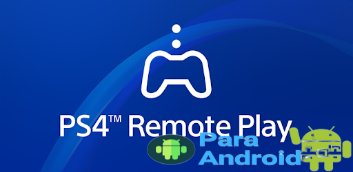 PS4 Remote Play – Apps on Google Play