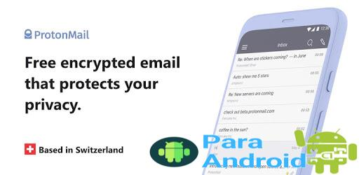 ProtonMail – Encrypted Email – Apps on Google Play
