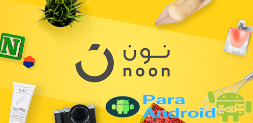 noon shopping – Apps on Google Play