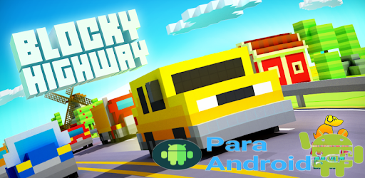 Blocky Highway: Traffic Racing – Apps on Google Play