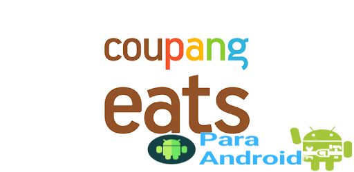 Coupang Eats – Rocket Delivery for Food