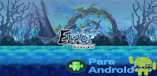 Elroi : Defense War – Apps on Google Play