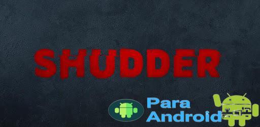 Shudder – Apps on Google Play