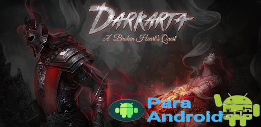 Darkarta : A Broken Heart's Quest