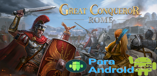 Great Conqueror:Rome – Civilization Strategy Game