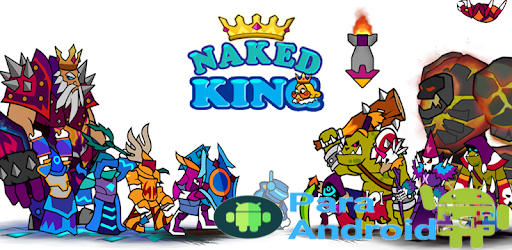 Naked King – Apps on Google Play