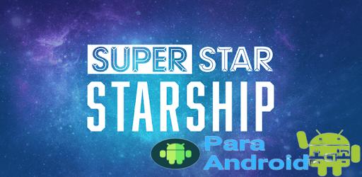 SuperStar STARSHIP – Apps on Google Play
