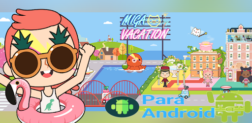 Miga Town: My Vacation – Apps on Google Play