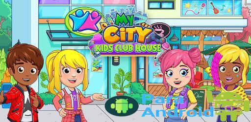 My City : Kids Club House