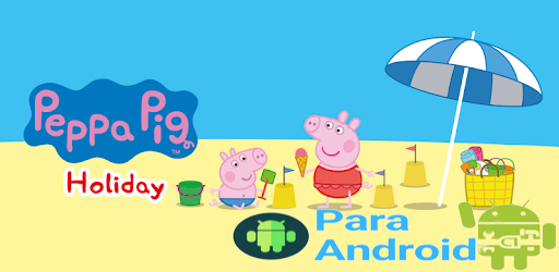 Peppa Pig: Holiday – Apps on Google Play