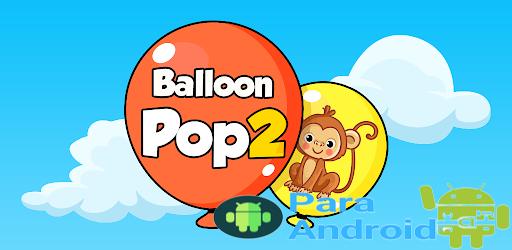 Balloon Pop : Toddler Games for preschool kids