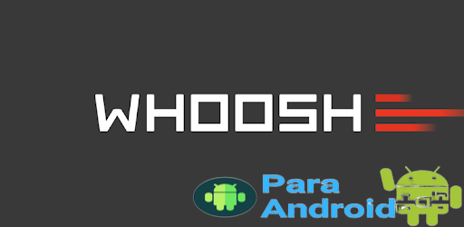 Whoosh – Apps on Google Play