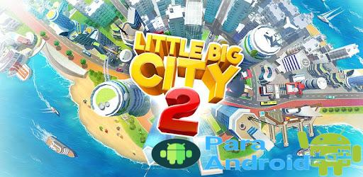 Little Big City 2 – Apps on Google Play